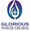 GLORIOUS POWER CHURCH